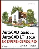 Jon McFarland: AutoCAD 2010 and AutoCAD LT 2010: No Experience Required