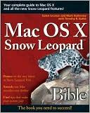 Galen Gruman: Mac OS X Snow Leopard Bible