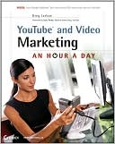 Greg Jarboe: YouTube and Video Marketing: An Hour a Day