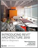 Tatjana Dzambazova: Introducing Revit Architecture 2010: BIM for Beginners