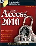 Michael R. Groh: Access 2010 Bible