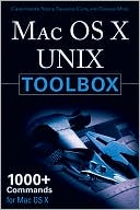Christopher Negus: Mac OS X UNIX Toolbox: 1000+ commands for Mac OS X