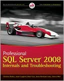 Christian Bolton: Professional SQL Server 2008 Internals and Troubleshooting