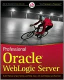 Robert Patrick: Professional Oracle WebLogic Server