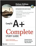 Quentin Docter: CompTIA A+ Complete Deluxe Study Guide: Exams 220-701 (Essentials) and 220-702 (Practical Application)
