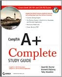 Quentin Docter: CompTIA A+ Complete Study Guide: Exams 220-701 (Essentials) and 220-702 (Practical Application)