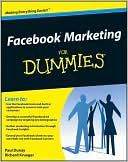 Paul Dunay: Facebook Marketing For Dummies