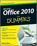 Wallace Wang: Office 2010 For Dummies