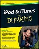 Tony Bove: iPod & iTunes For Dummies