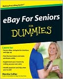Marsha Collier: eBay For Seniors For Dummies