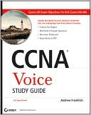 Andrew Froehlich: CCNA Voice Study Guide: Exam 640-460