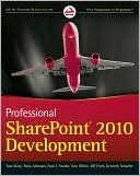 Tom Rizzo: Professional SharePoint 2010 Development