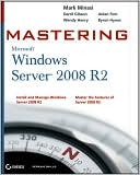 Mark Minasi: Mastering Microsoft Windows Server 2008 R2