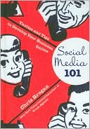 Chris Brogan: Social Media 101: Tactics and Tips to Develop Your Business Online