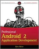 Reto Meier: Professional Android 2 Application Development
