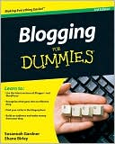 Susannah Gardner: Blogging For Dummies