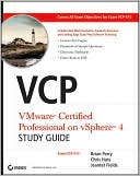 Brian Perry: VCP VMware Certified Professional on vSphere 4 Study Guide: Exam VCP-410