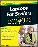 Nancy C. Muir: Laptops For Seniors For Dummies