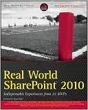 Scot Hillier: Real World SharePoint 2010: Indispensable Experiences from 23 SharePoint MVPs