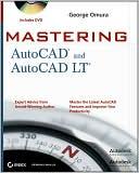 George Omura: Mastering AutoCAD 2011 and AutoCAD LT 2011