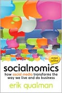 Erik Qualman: Socialnomics: How Social Media Transforms the Way We Live and Do Business