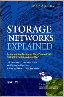 Ulf Troppens: Storage Networks Explained: Basics and Application of Fibre Channel SAN, NAS, iSCSI,InfiniBand and FCoE