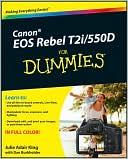 Julie Adair King: Canon EOS Rebel T2i/550D For Dummies