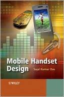 Sajal K. Das: Mobile Handset Design
