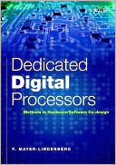 F. Mayer-Lindenberg: Dedicated Digital Processors: Methods in Hardware/Software System Design