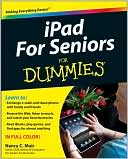 Nancy C. Muir: iPad For Seniors For Dummies