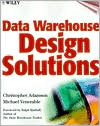 Christopher Adamson: Data Warehouse Design Solutions