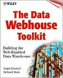 Ralph Kimball: The Data Webhouse Toolkit: Building the Web-Enabled Data Warehouse