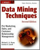 Gordon S. Linoff: Data Mining Techniques