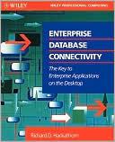 Richard D. Hackathorn: Enterprise Database Connectivity: The Key to Enterprise Applications on the Desktop