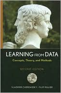 Vladimir Cherkassky: Learning from Data: Concepts, Theory, and Methods