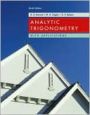 Raymond A. Barnett: Analytic Trigonometry with Applications