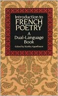 Stanley Appelbaum: Introduction to French Poetry: A Dual-Language Book