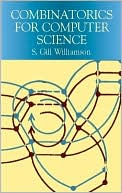 S. Gill Williamson: Combinatorics for Computer Science