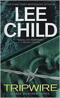Lee Child: Tripwire (Jack Reacher Series #3)