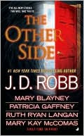 J. D. Robb: The Other Side