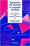 Jack C. Richards: Approaches and Methods in Language Teaching