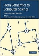 Yves Bertot: From Semantics to Computer Science: Essays in Honour of Gilles Kahn