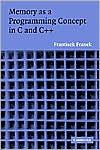 Frantisek Franek: Memory as a Programming Concept in C and C++