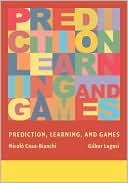 Nicolo Cesa-Bianchi: Prediction, Learning, and Games