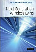 Eldad Perahia: Next Generation Wireless LANs: Throughput, Robustness, and Reliability In 802. 11n
