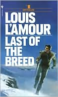 Louis L'Amour: Last of the Breed