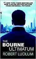 Robert Ludlum: The Bourne Ultimatum (Bourne Series #3)
