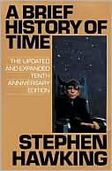 Stephen Hawking: A Brief History of Time: From the Big Bang to Black Holes