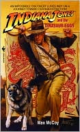 Max McCoy: Indiana Jones and the Dinosaur Eggs, Vol. 10