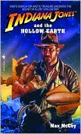 Max McCoy: Indiana Jones and the Hollow Earth, Vol. 11